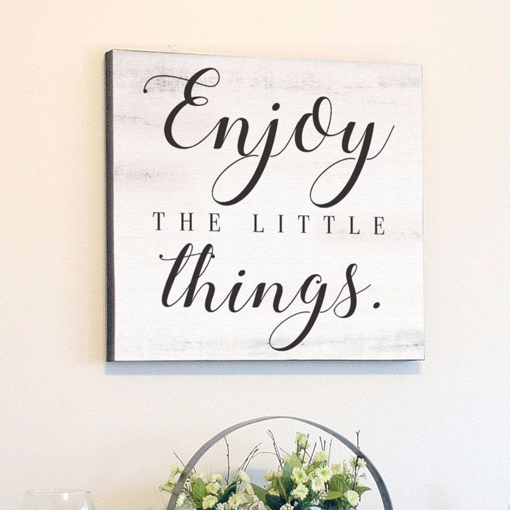 Enjoy The Little Things, White Rustic Canvas Art, 24x24