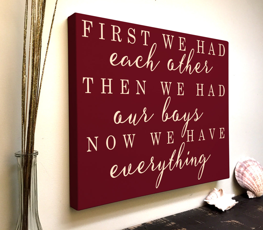 Love Quote Canvas Art: First We Had Each Other