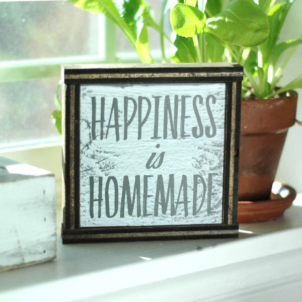 Happiness Is Homemade - Decorative Box Frame Sign, 6x6