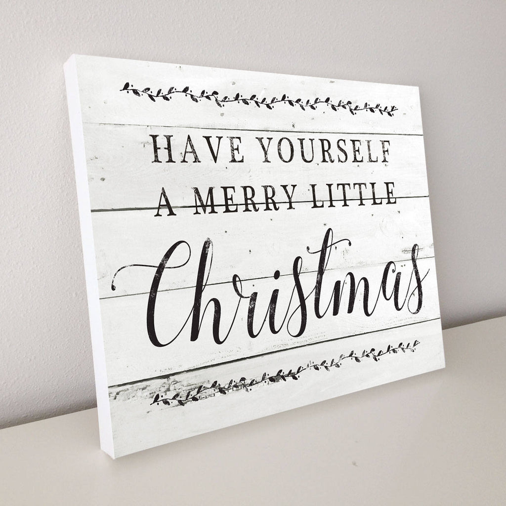 Have Yourself a Merry Little Christmas, Shiplap Canvas Art, 20x16