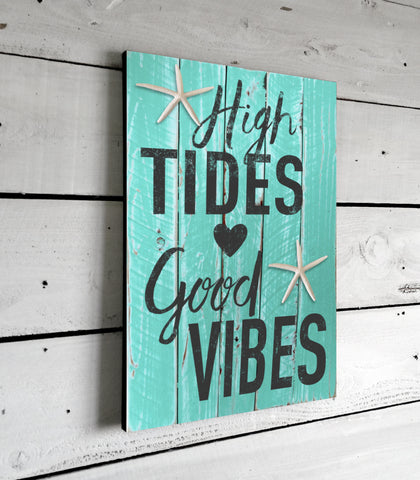 High Tides Good Vibes Beach Decor