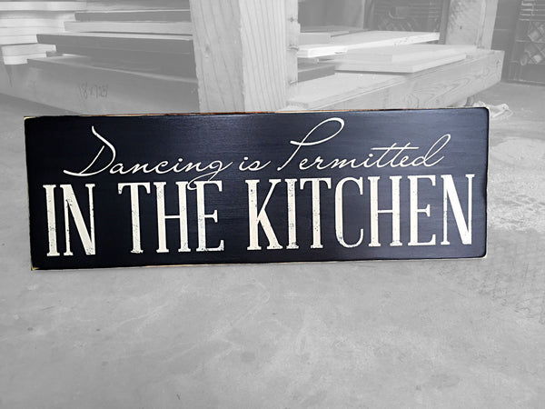 Home & Living Decor, Dancing in The Kitchen is Permitted Wood Sign, Kitchen Wall Hanging, Kitchen Art, Kitchen Sign, Kitchen Decor Wood Sign
