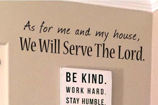 As for Me and My House We Will Serve The Lord Wall Decal, Home Wall