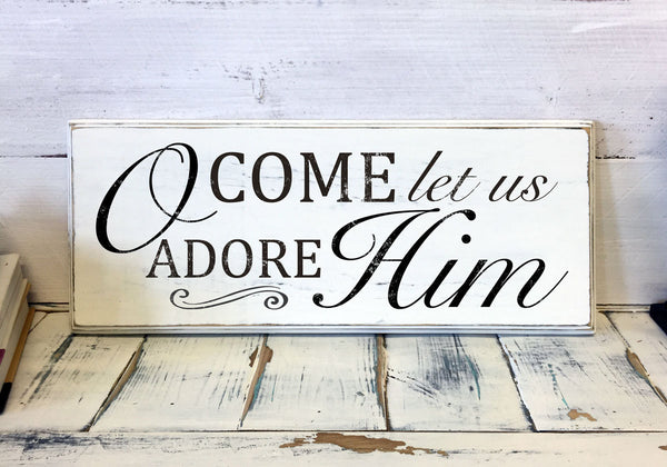 Christmas Home Decor, Oh come let us adobe him, Wood Sign, Vintage, Shabby Chic Christmas Decor, Decorations, Holidays Decor