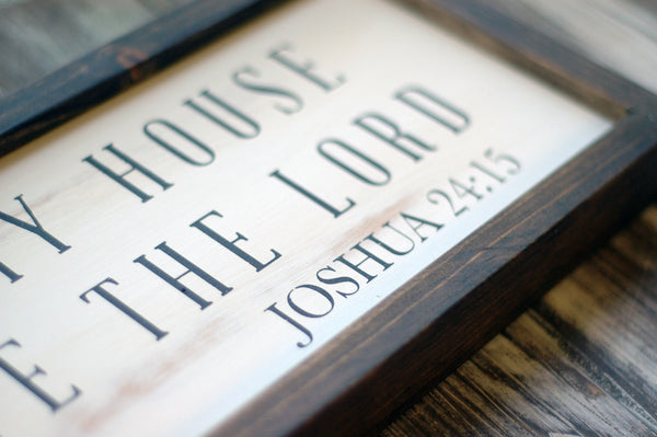 As for Me and My House We Will Serve The Lord, Print on Wood Frame