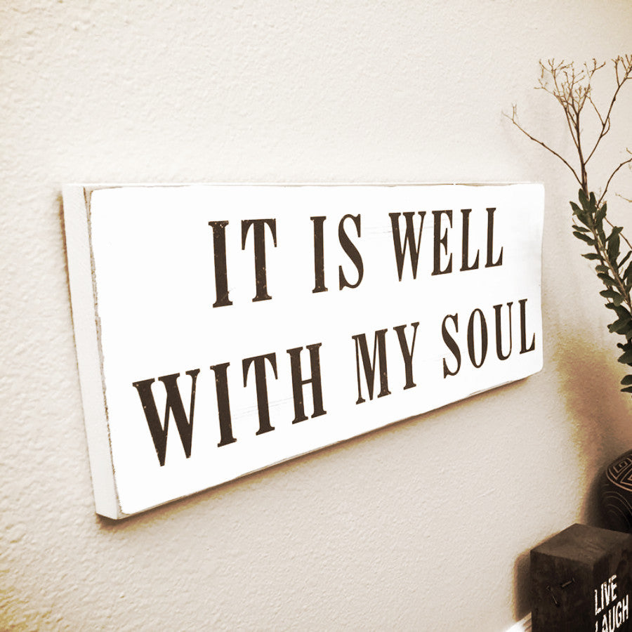 It is Well With My Soul Vintage Sign Shabby Chic Wall Sign 18x7