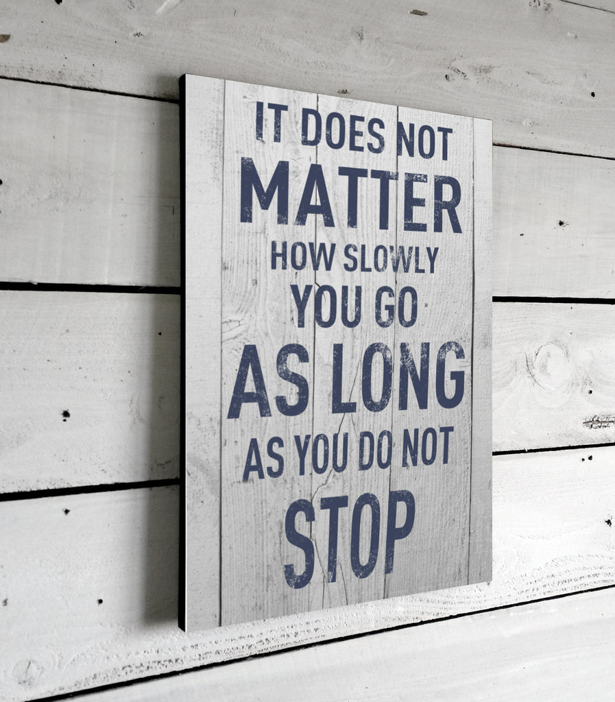 It Does Not Matter Motivational Quotes