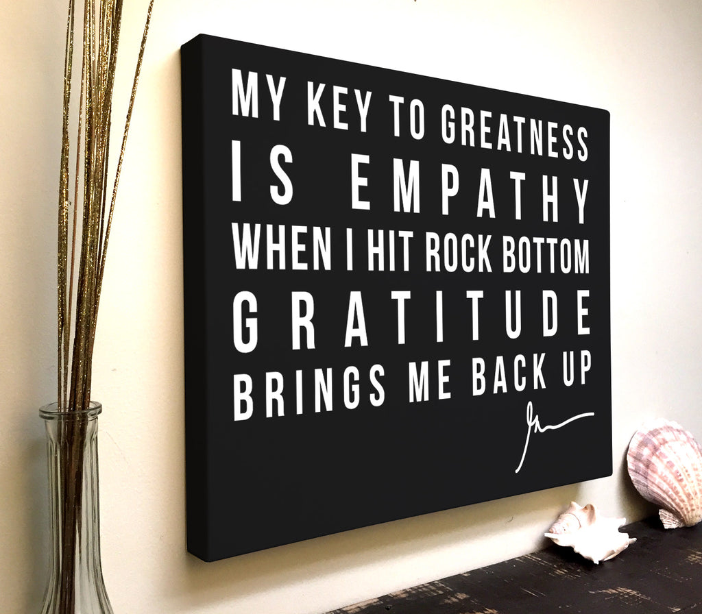 Gary Vee Quote Canvas Art: My Key to Greatness Is Empathy