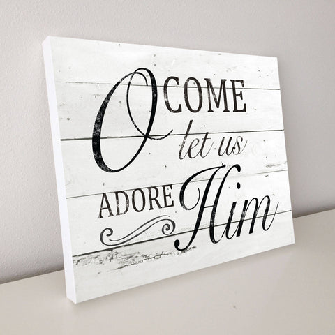 O Come Let Us Adore Him, Christmas Décor, Shiplap Canvas Art, 20x16