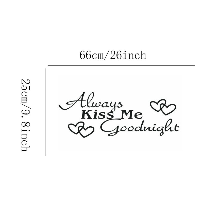 Always Kiss Me Goodnight Love Vinyl Art Wall Decals Removable Wall stickers For Kids Room Decoration