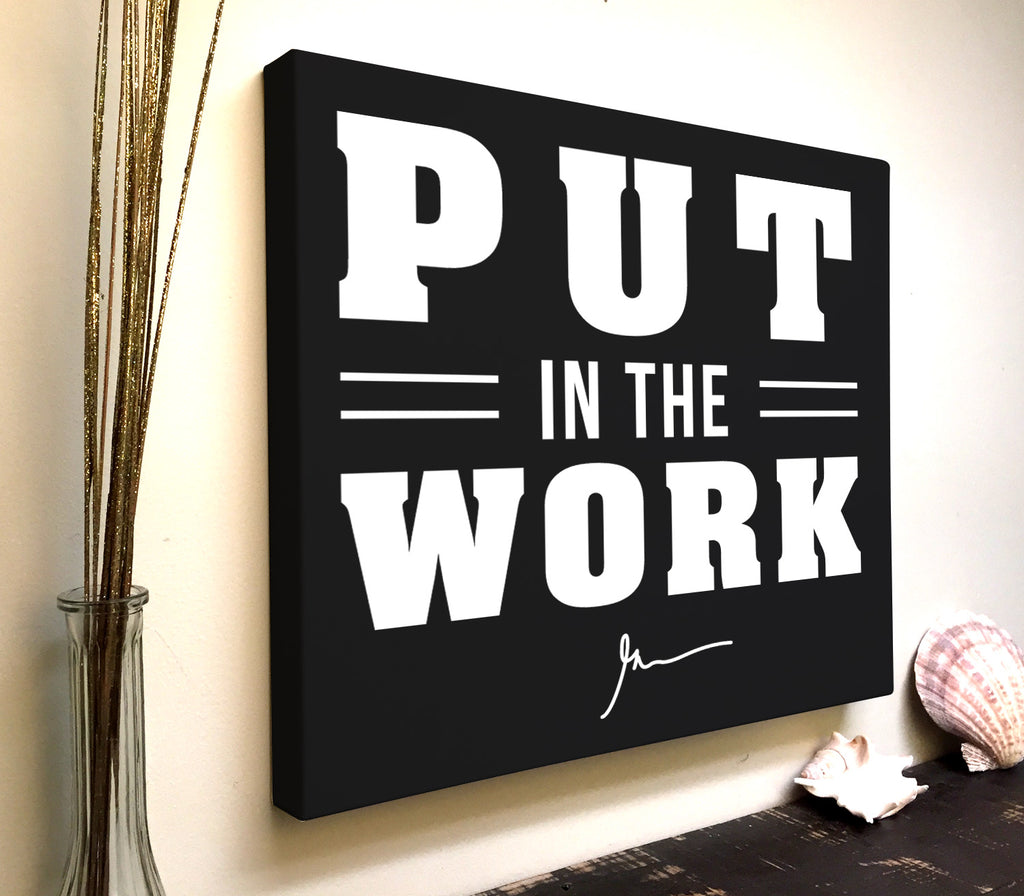 Gary Vee Quote Canvas Art: Put In The Work
