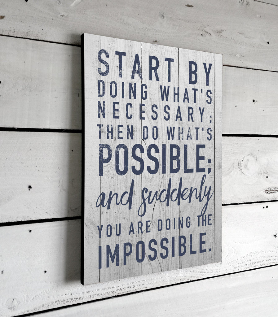 Inspirational Quotes, Start By Doing What's Necessary, Wall Art, Signs With Sayings, Printed Sign, 11x16