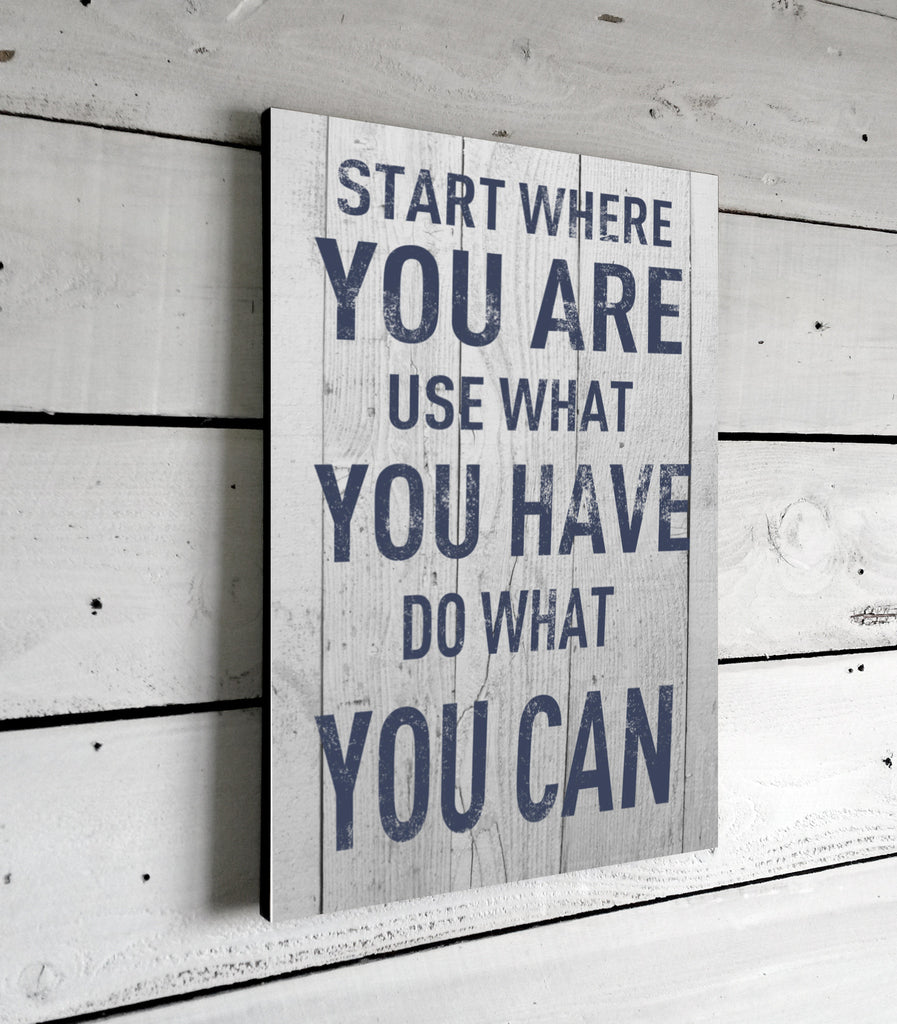 Start Where You Are Motivational Quotes