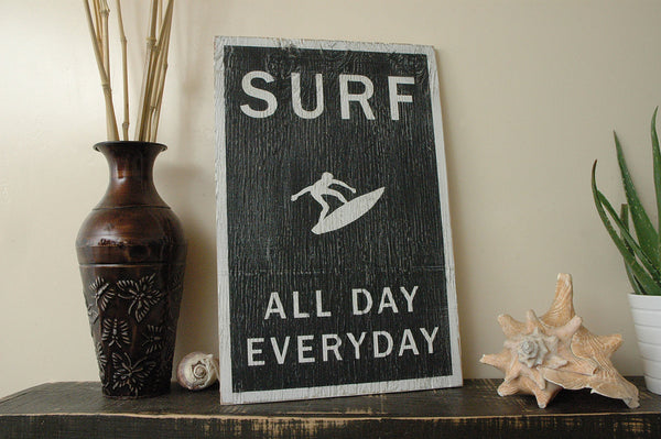 surf all day every day