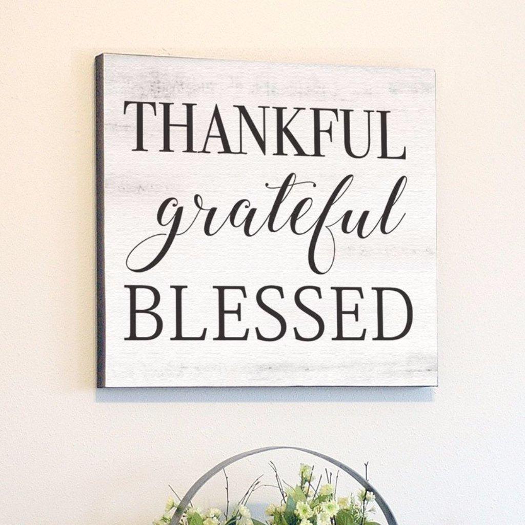 Thankful Grateful Blessed, White Rustic Canvas Art, 24x24