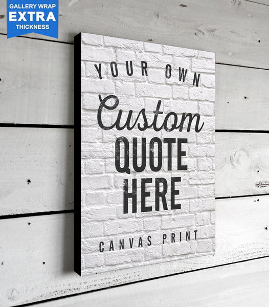 Custom Quote Canvas Art
