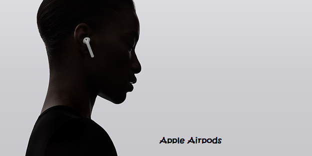 Apple AirPods – Listen to the Magical voice