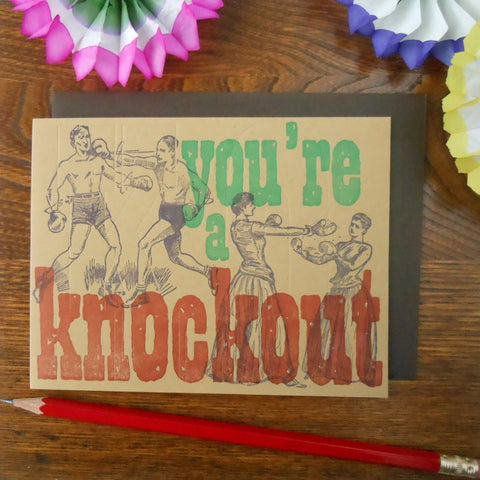 you're a knockout