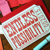 endless possibility ticket