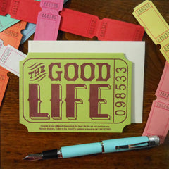the good life ticket