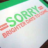 neon sorry sign