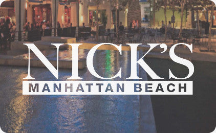 Nick's Manhattan Beach Gift Card