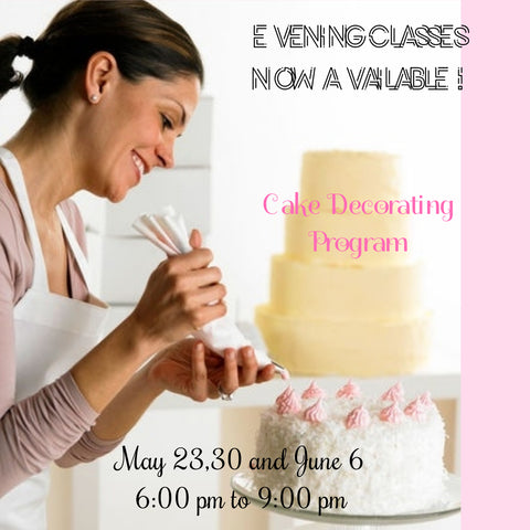 Basic Cake Decorating Program (Evening Class)
