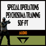 Special Operations Psychosoma Training SOF-PT Audio
