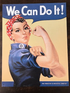 Tin Signs: We Can Do It!
