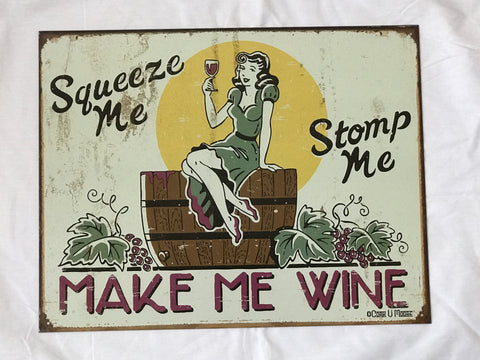 Tin Signs: Make me Wine