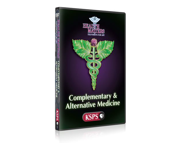 Health Matters: Complementary & Alternative Medicine
