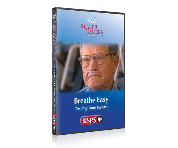 Health Matters: Breathe Easy Treating Lung Disease