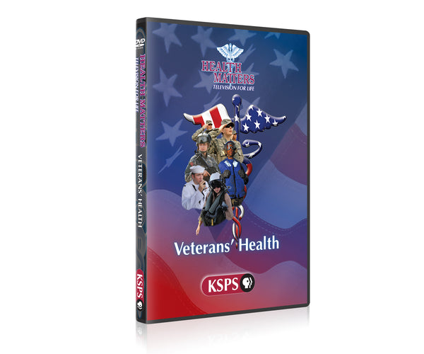 Health Matters: Veterans Health