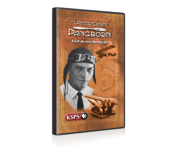Upside-Down Pangborn: First Across the Pacific