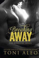 Breaking Away - Toni Aleo