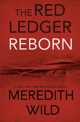 Red Ledger Reborn - Meredith Wild
