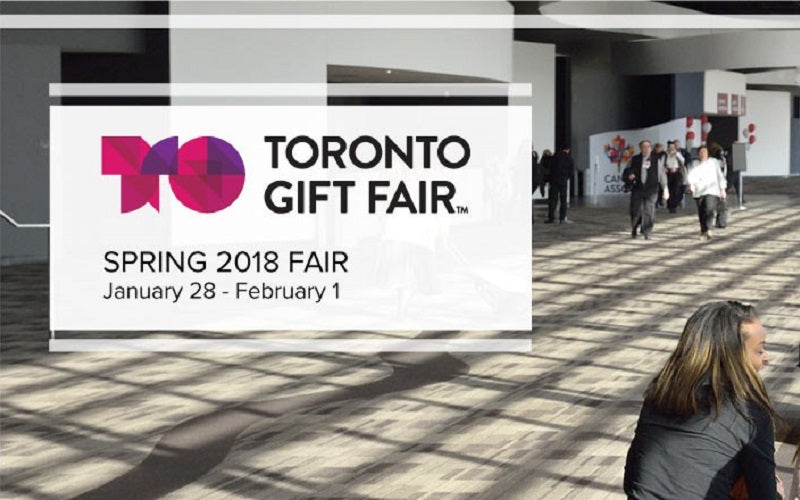 TORONTO GIFT FAIR JAN. 28-Feb. 01, 2018