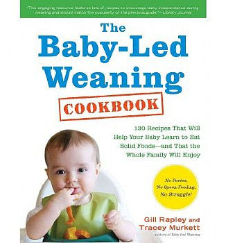 Baby-Led Weaning Cookbook, The