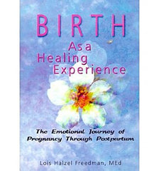 Birth as a Healing Experience
