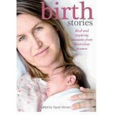 Birth Stories: Stories of Women's Experiences of the Birth of Their Children