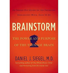 Brainstorm: The Power and Purpose of the Teenage Brain (Hardback)