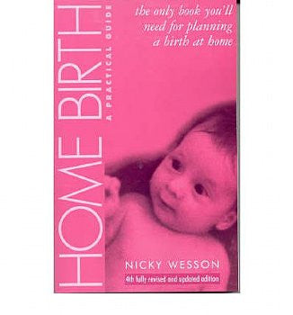 Home Birth: A Practical Guide - 4th Edition