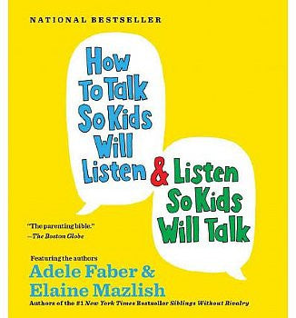How to Talk So Kids Will Listen and Listen So Kids Will Talk (CD)