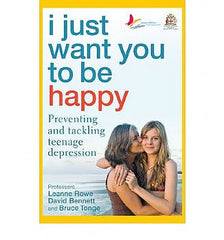 I Just Want You To Be Happy: Preventing and Tackling Teenage Depression