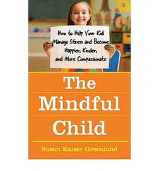 Mindful Child, The