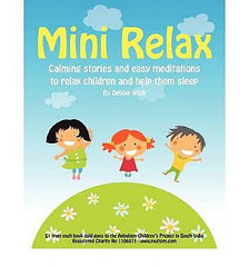 Mini Relax: Calming Stories and Relaxation Techniques for Children, Helping Little Minds Rest and Sleep