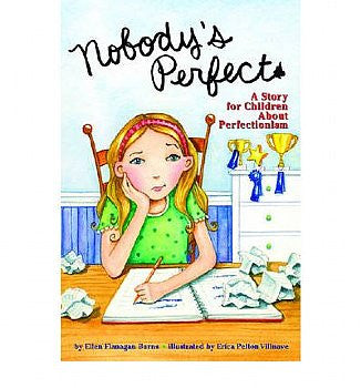 Nobody's Perfect: A Story for Children about Perfectionism (Paperback)