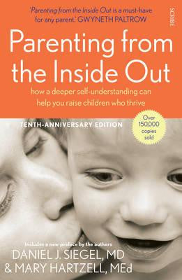 Parenting from the Inside Out (Revised Edition)