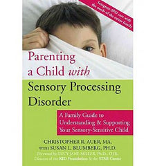 Parenting a Child with Sensory Processing Disorder