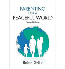 Parenting for a Peaceful World 2nd Edition